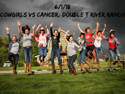 6:1:18 - Cowgirls vs Cancer - Double T River Ranch