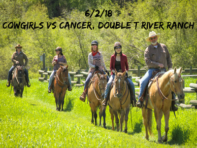 6:2:18 - Cowgirls vs Cancer - Double T River Ranch